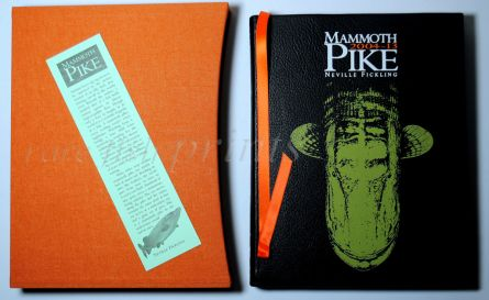 MAMMOTH PIKE 2004 - 2013 NEVILLE FICKLING
